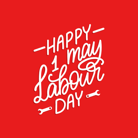 Hand lettering 1st May. Calligraphy Happy Labour Day. Vector illustration of International Workers Day. Used for greeting card, poster design.