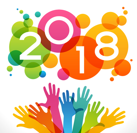 Vector 2018 Happy New Year background.  Color design with numeral 2018,  peoples hands and circles. The file is saved in the version 10 EPS. This image contains transparency. Ilustracja