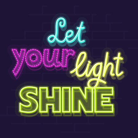 Neon let your light shine text on a dark brick wall background