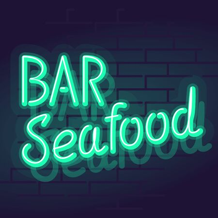 Neon bar seafood typography. Night illuminated wall street sign. Square isolated handwritten typography on brick wall background Vectores