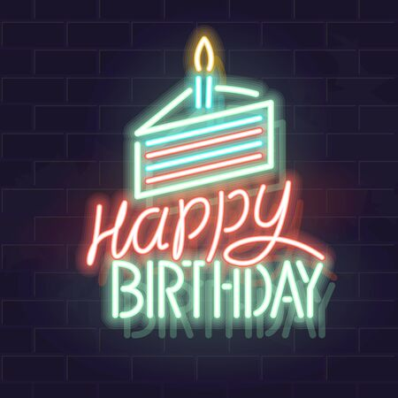 Neon cake with candle and happy birthday typography. Illustration for poster, banner, social network post. Isolated text, cake icon for any dark background. Ilustrace