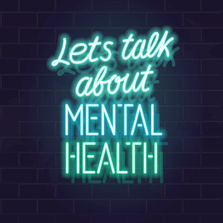 Let's talk about mental health neon typography. Isolated vector glowing handwritten lettering on brick wall background. Square illustration for social network, poster