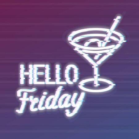 Glitch hello friday typography with martini cocktail icon. Trendy noise effect text. Isolated vector effect with glow