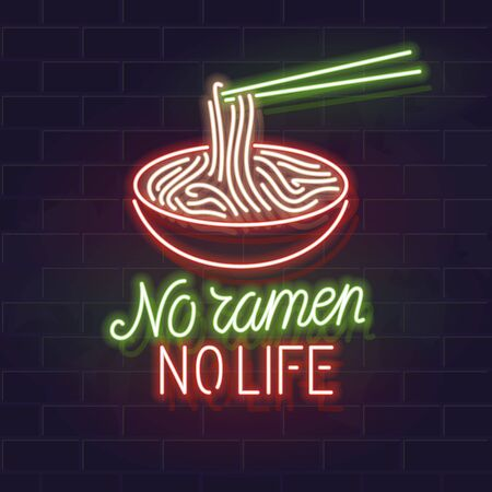No ramen no life neon typography with bowl icon. Vector isolated lettering and icon on brick wall background. Poster, bar menu cover, flyer, advertisement.