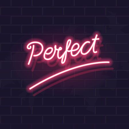 Neon perfect word lettering. Handwritten text on dark brick wall background. Square motivation glowing illustration for positive mood. Ilustrace