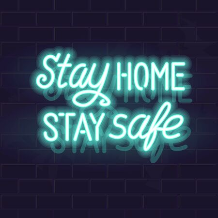 Neon stay home stay safe handwritten lettering. Glowing vector motivation typography. Fluorescent letters on dark brick wall background