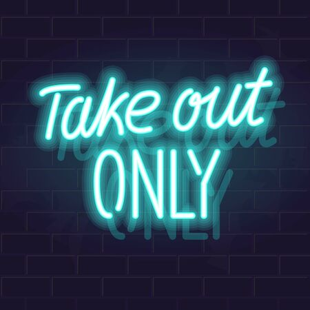 Take out only neon handwritten lettering. Glowing vector motivation typography. Fluorescent letters on dark brick wall background.