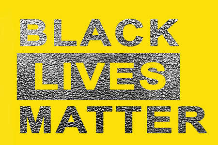 On a yellow background. The inscription black lives matter with texture