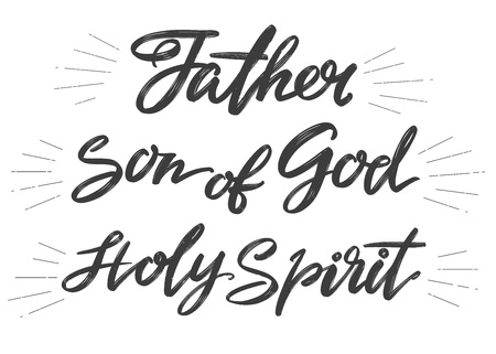 Father, Son of God, Holy Spirit, Holy Trinity, Calligraphy lettering text symbol of Christianity hand drawn vector illustration sketch Vettoriali