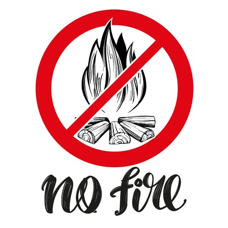 prohibiting sign, no fire emblem, calligraphic text, hand drawn vector illustration realistic sketch