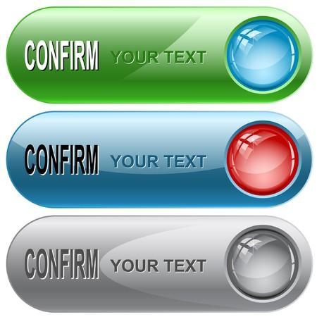 confirm: Confirm internet buttons.