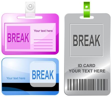 Break. id cards.