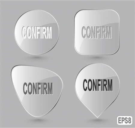 confirm: Confirm. Glass buttons.  Stock Photo