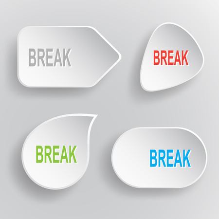 Break. White flat vector buttons on gray background.