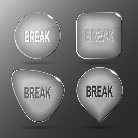 override: Break. Glass buttons. Vector illustration.