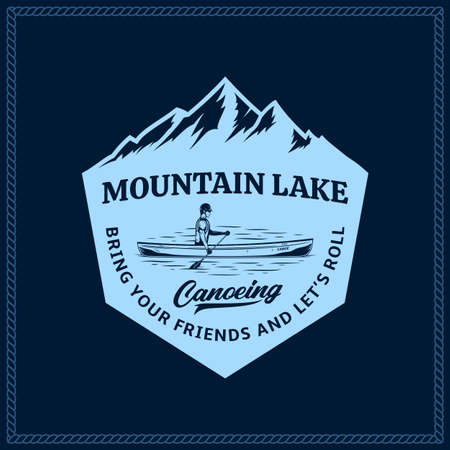 Vector mountain lake canoe adventures, camp or club  with canoer in a boat and mountain silhouette. Water sport, recreation and canoeing badge design concept