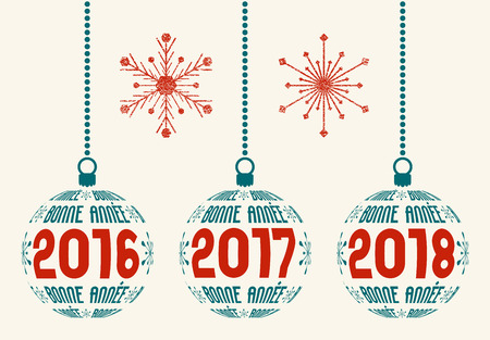 e new: French Happy New Year graphic design elements for years 2016, 2017, 2018. Isolated Christmas balls with France text Bonne Année and years with two grunge snowflakes. Illustration