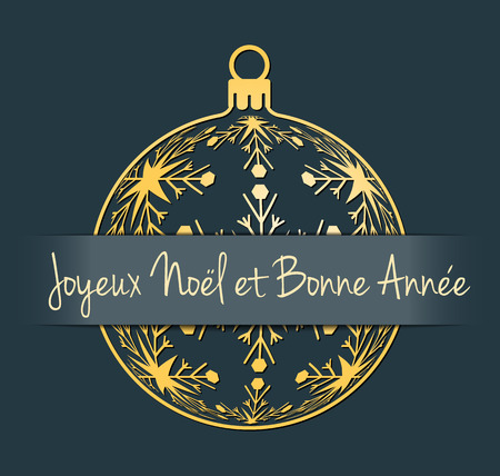 bonne: French Merry Christmas and Happy New Year greeting card, gold silhouette of christmas ball with french text Joyeux Noël et Bonne Année, dark desaturated blue background, France holiday vector illustration Illustration