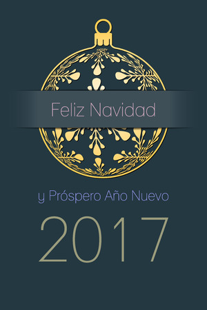 Spanish Merry Christmas and Happy New Year 2017 elegant greeting card, gold silhouette of christmas ball with spanish text Feliz Navidad y Prospero Ano Nuevo, dark desaturated blue background, Spain holiday vector illustration Illustration
