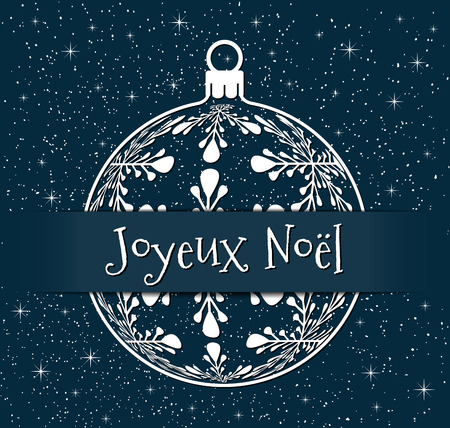 french christmas greeting card, white silhouette of christmas ball with text on snowy blue background, france holiday illustration