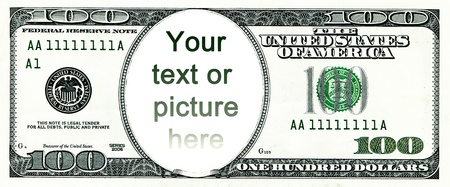 one dollar bill: One hundred dollars with a hole instead of a face