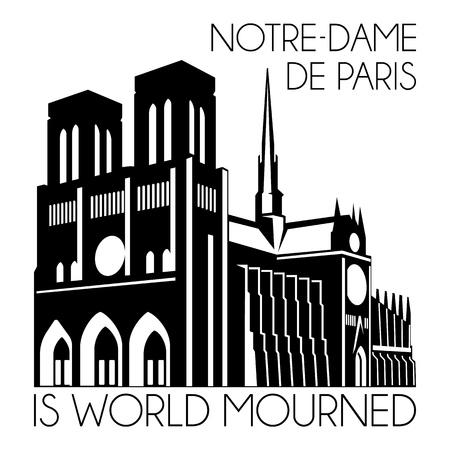 Notre Dame de Paris on fire. World mourned. Tragedy for France culture. Cathedral Our lady of Paris . Catholic church Silhouette, Vector facade line art Illusztráció