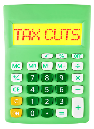 lower value: Calculator with TAX CUTS on display isolated on white background