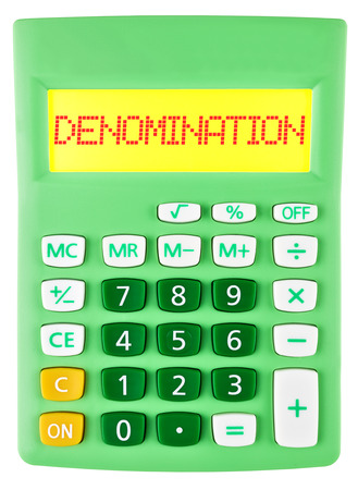 denomination: Calculator with DENOMINATION on display isolated on white background Stock Photo
