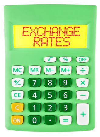 Calculator with EXCHANGE RATES on display on white background photo