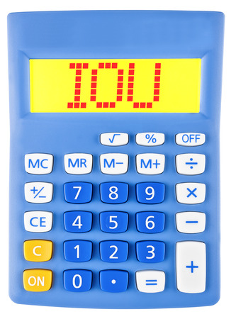 Calculator with IOU on display isolated on white background