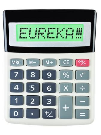 eureka: Calculator with EUREKA on display isolated on white background