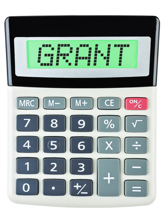 Calculator with GRANT on display on white background