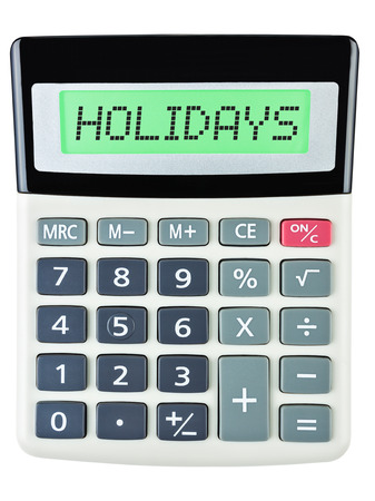christmas budget: Calculator with HOLIDAYS on display isolated on white background