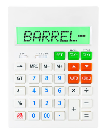 budgetary: Calculator with BARREL- on display on white background