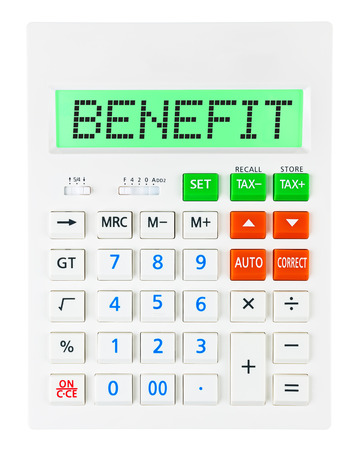 budgetary: Calculator with BENEFIT on display isolated on white background