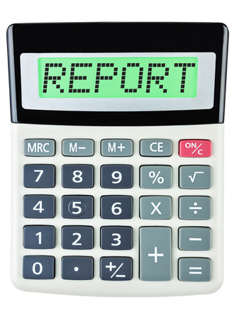 budgetary: Calculator with REPORT on display on white background Stock Photo