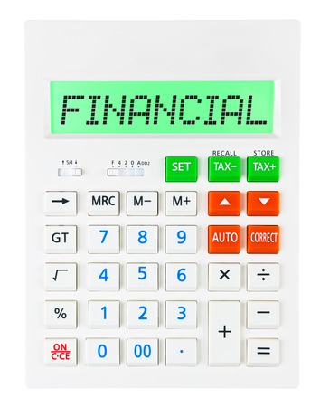 budgetary: Calculator with FINANCIAL on display on white background Stock Photo