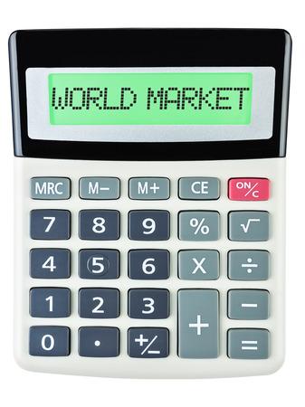 world market: Calculator with WORLD MARKET on display isolated on white background
