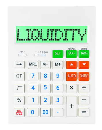 liquidity: Calculator with LIQUIDITY on display isolated on white background