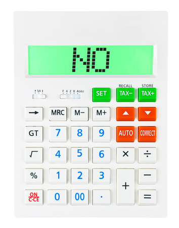 Calculator with NO on display on white background