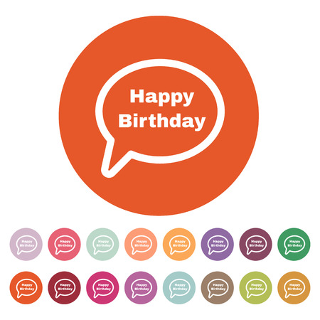 fete: The speech bubble with the word happy birthday icon. Celebration and  feast-day, fete symbol. Flat Vector illustration. Button Set Illustration