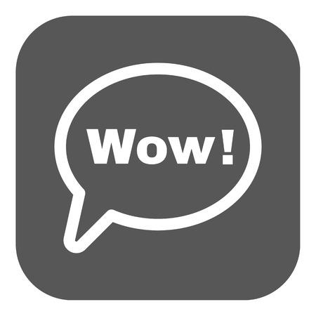 wow: La burbuja del discurso con la palabra wow icono. Internet y el chat, símbolo en línea. Ilustración vectorial Flat. Botón Vectores