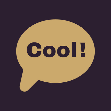chat online: The speech bubble with the word cool icon. Internet and  chat, online symbol. Flat Vector illustration