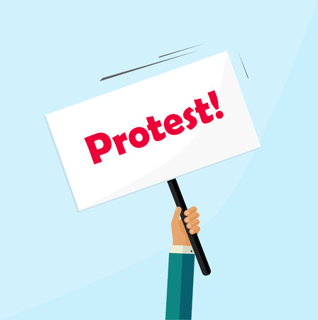 protest poster: Protester hand holding protest sign board isolated, political protest placard, politic crisis poster, revolution placard concept symbol flat vector illustration