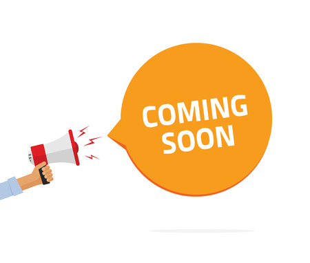 alerts: Coming soon sing vector illustration, casual man hand holding bullhorn, babble speech text symbol, shouting loud sound concept of web site page, flat cartoon modern design isolated on white background Illustration