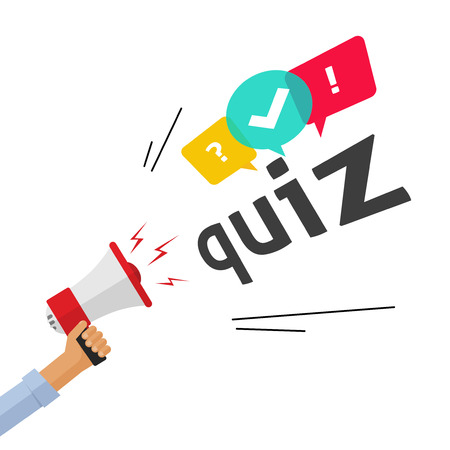 Hand holding bullhorn shouting quiz text and speech bubble symbols, concept of questionnaire show sing, question competition banner, exam, interview design vector illustration isolated on white
