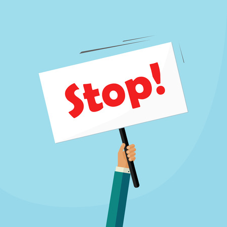 protest design: Hand holding stop placard vector illustration, concept of protest signboard, flat cartoon design