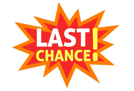 Last chance text from explosion blast promotion advertising message vector flat cartoon icon, marketing sale announcement alert or announcement concept image