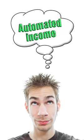 Young white Caucasian male adult thinks about building several automated passive income streams in his think bubble isolated on white background Stock Photo - 8301215