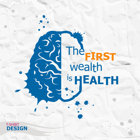 motivation: Inspirational motivational quote - The first wealth is health Illustration
